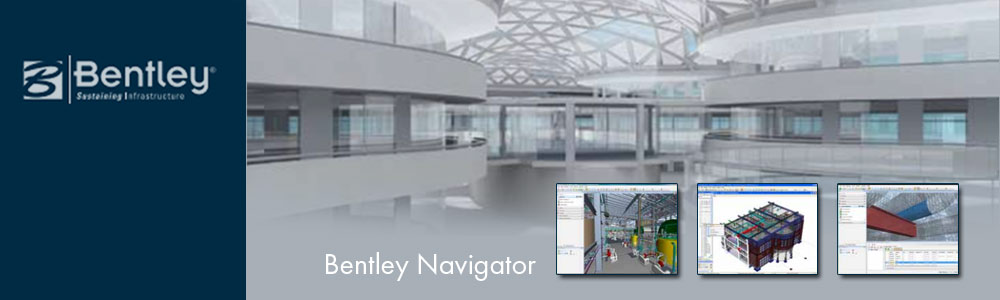 Architectural software - Bentley Navigator